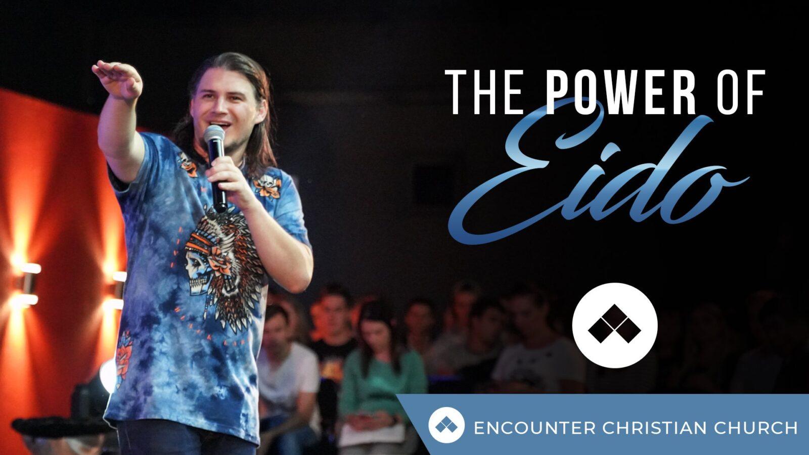 The Power Of Eido