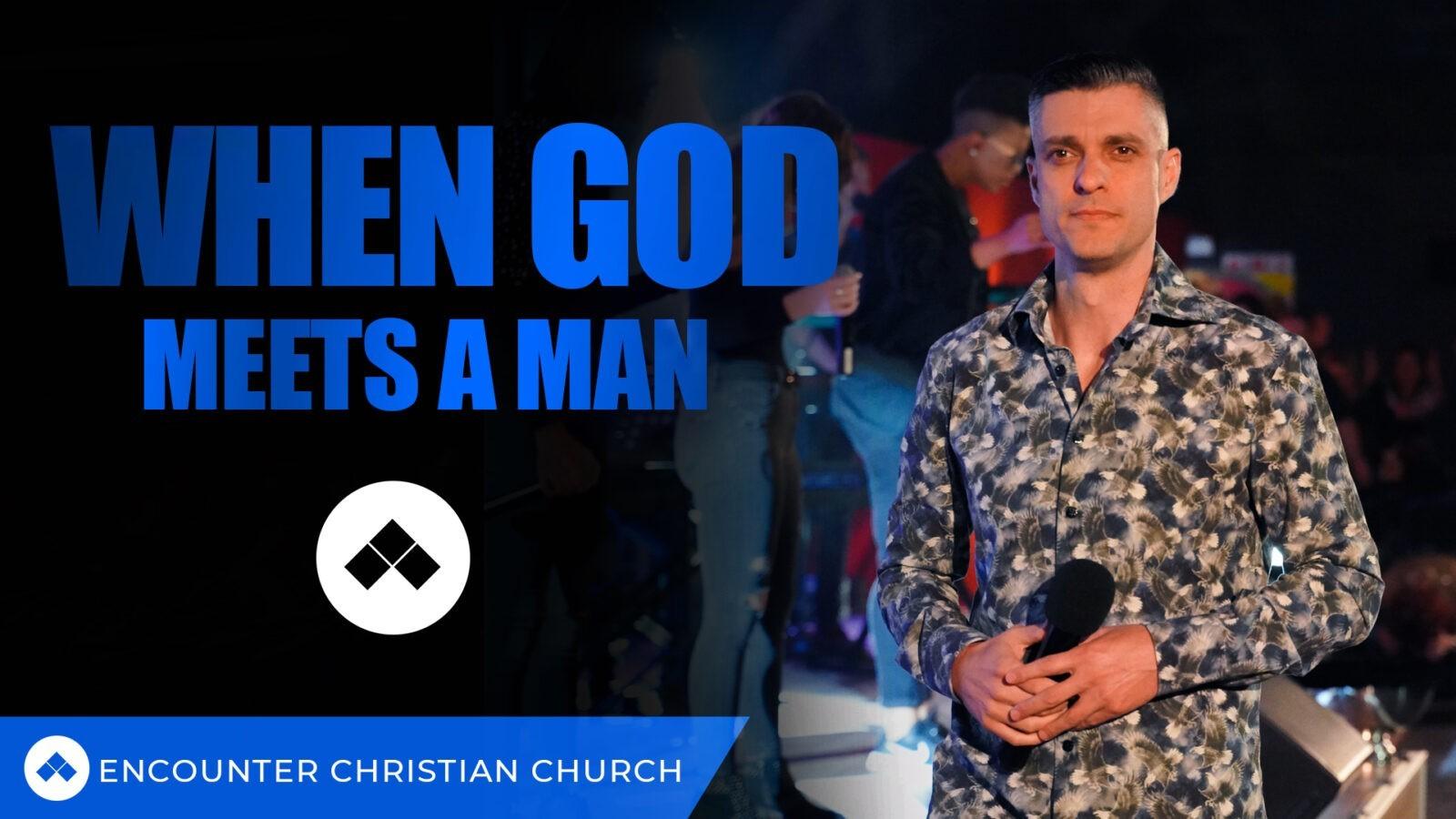 When God Meets A Man