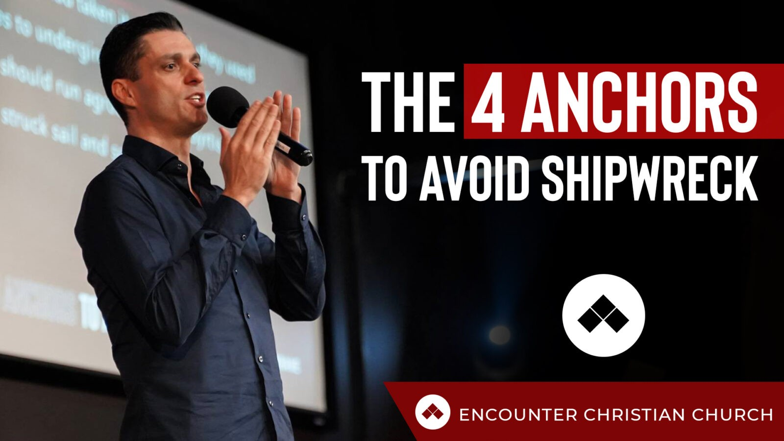 The 4 Anchors to Avoid Shipwreck