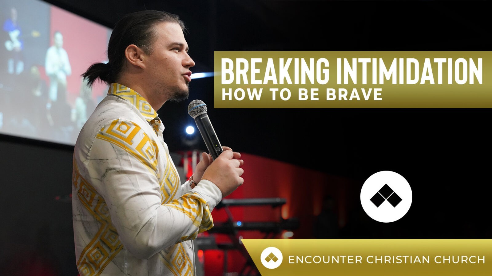 Breaking Intimidation – How To Be Brave
