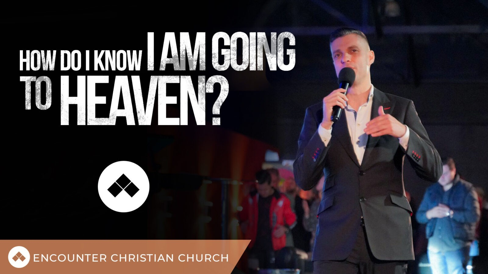 How Do I Know I am Going to Heaven?