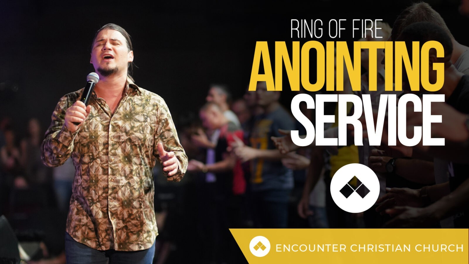 Ring of Fire – Anointing Service