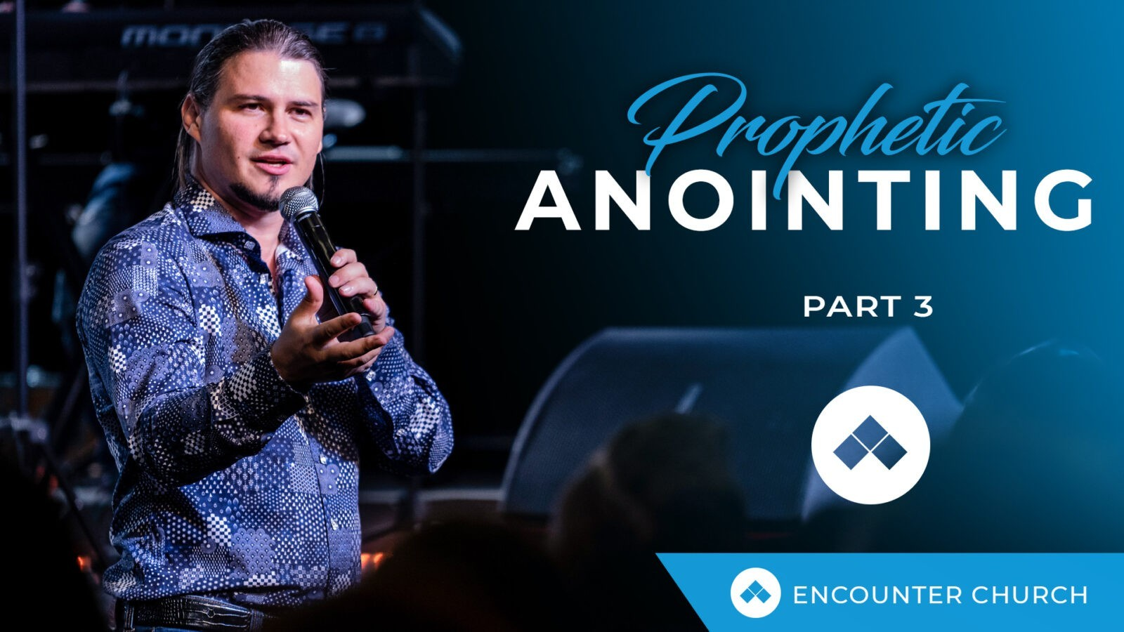 The Prophetic Anointing Part 3