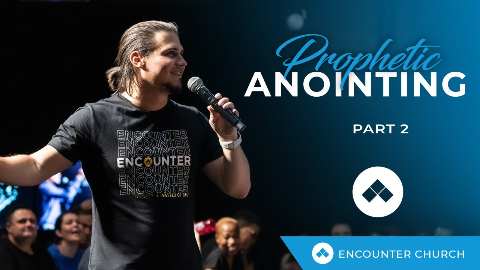 The Prophetic Anointing Part 2