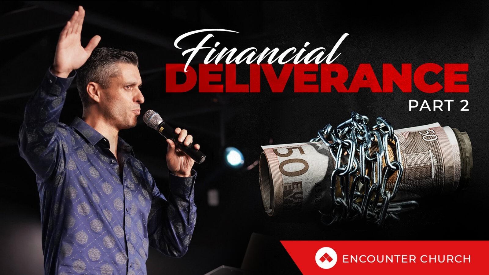 Financial Deliverance Part 2