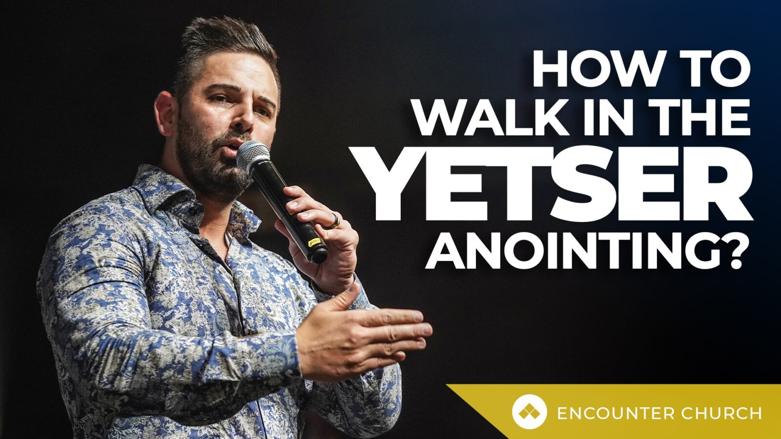 How to walk in the Yetser Anointing?