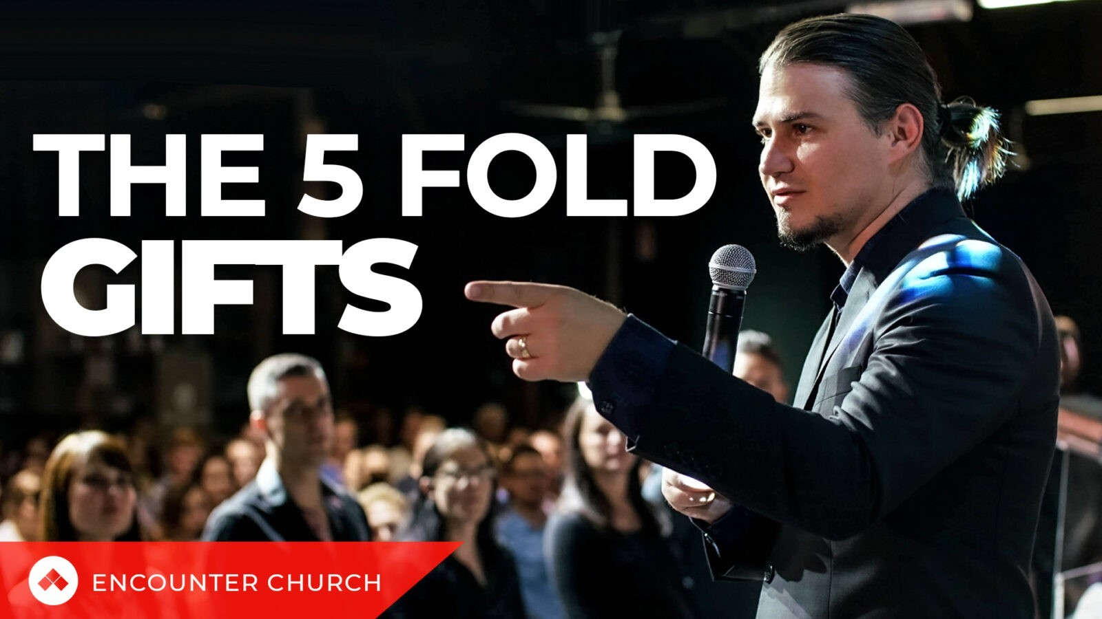 ENCOUNTER CONFERENCE – The 5 Fold Gifts