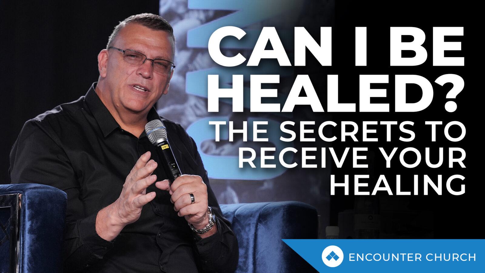 Can I Be Healed?