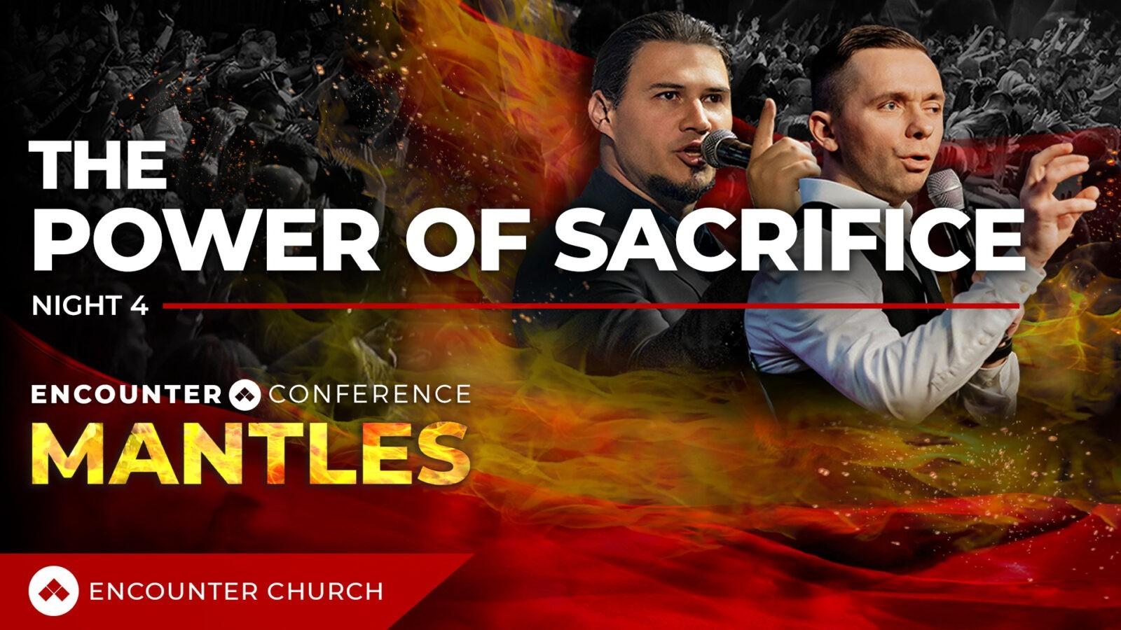 MANTLES CONFERENCE FINAL NIGHT   Ps Vlad Savchuk & Pr Leon du Preez   The Power Of Sacrifice
