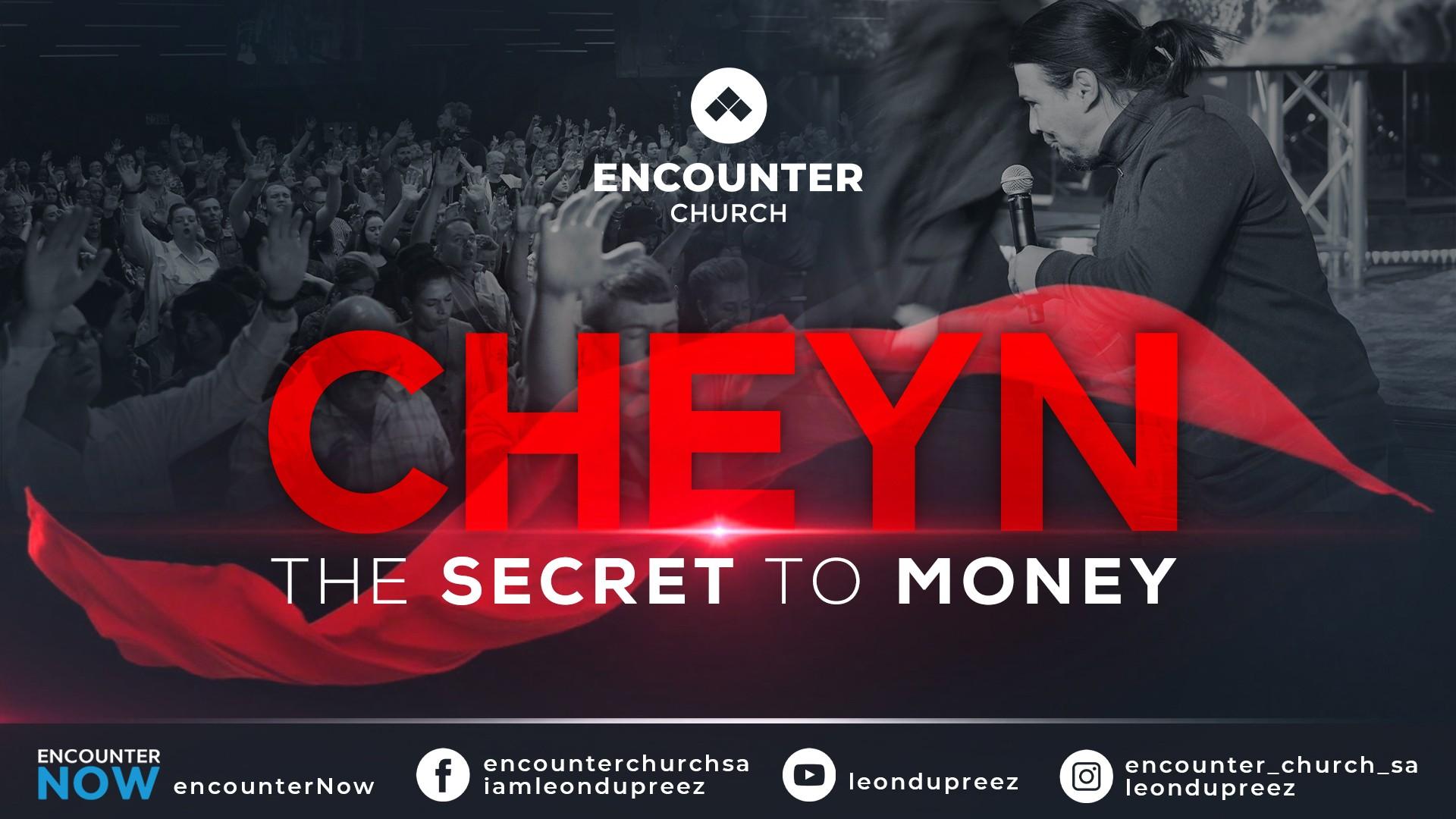 Cheyn: The Secret To Money