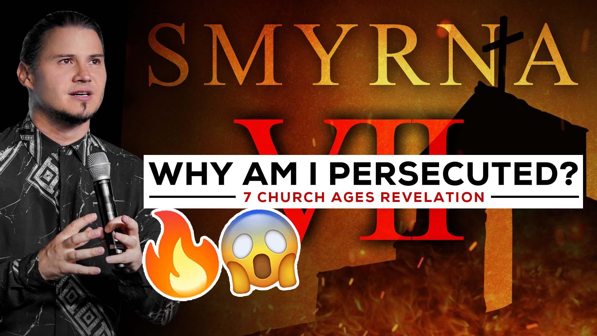 Smyrna – Why Am I Persecuted?