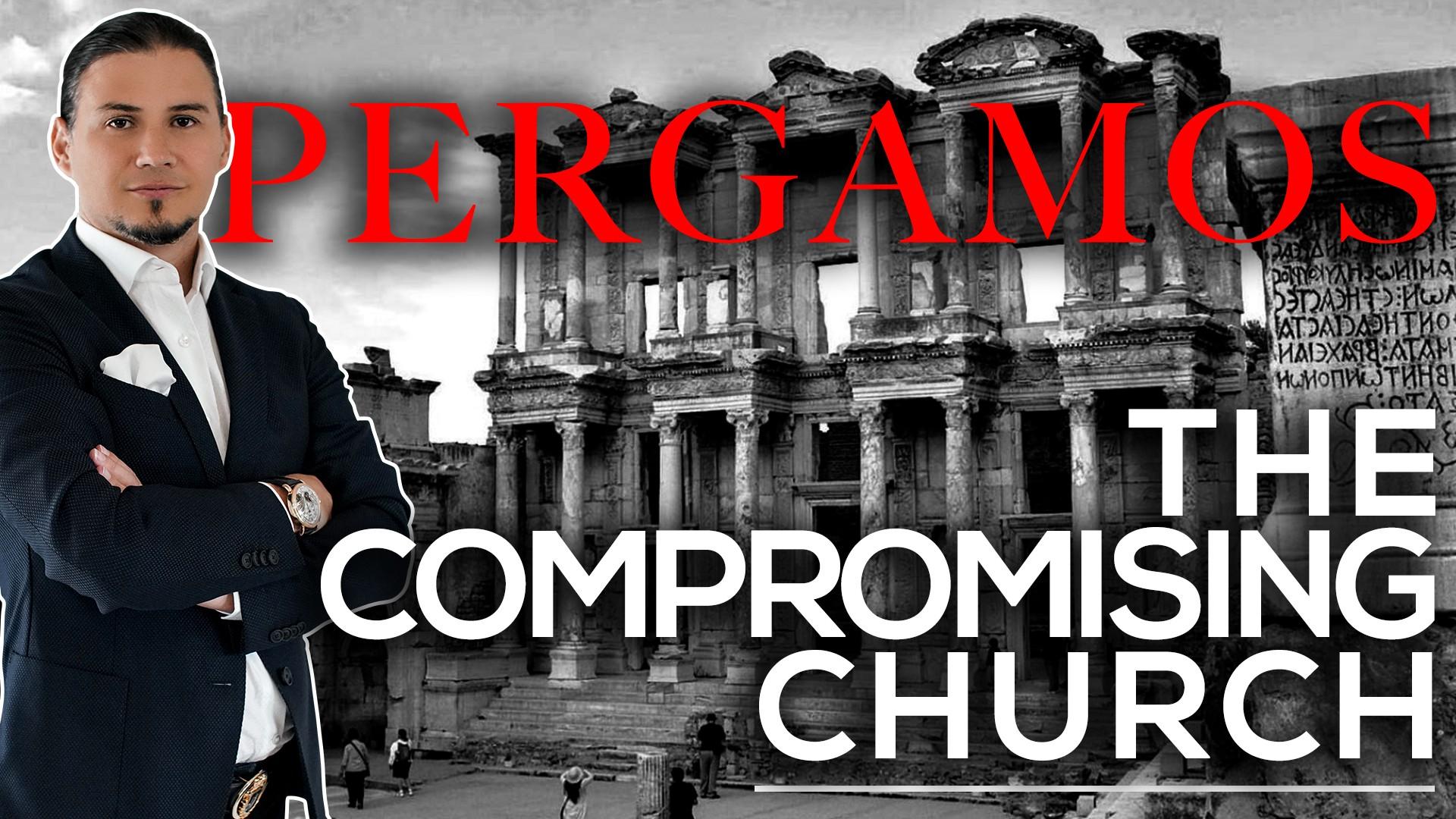 Pergamos – The Compromising Church | Part 3