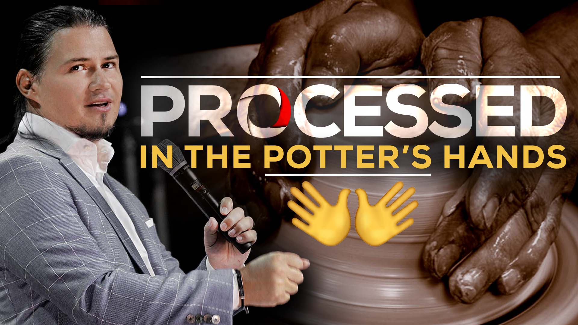 Processed – In The Potter's Hands