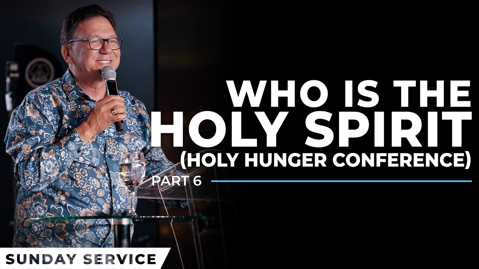 Who Is The Holy Spirit | Holy Hunger Conference