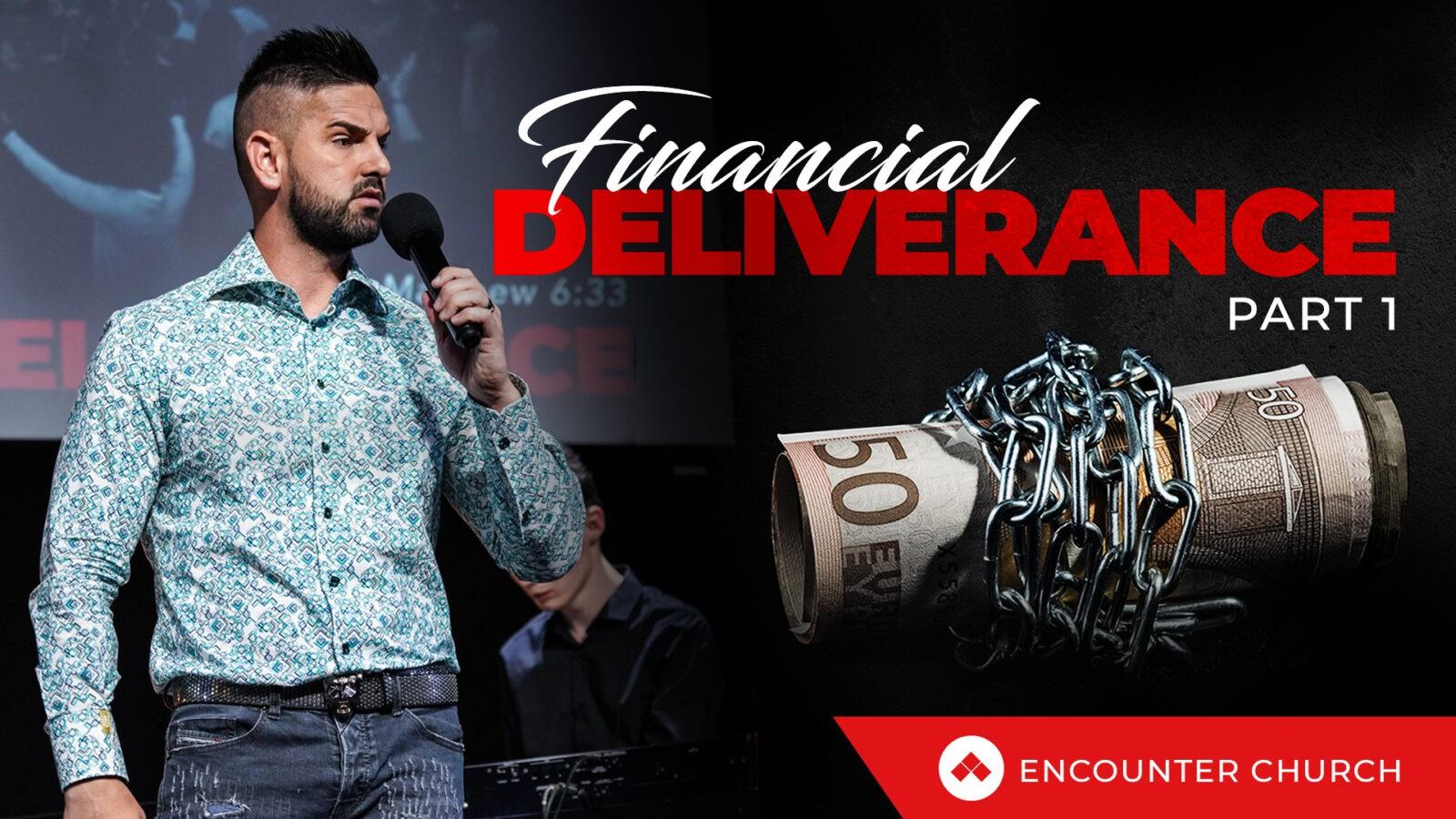 Financial Deliverance Part 1
