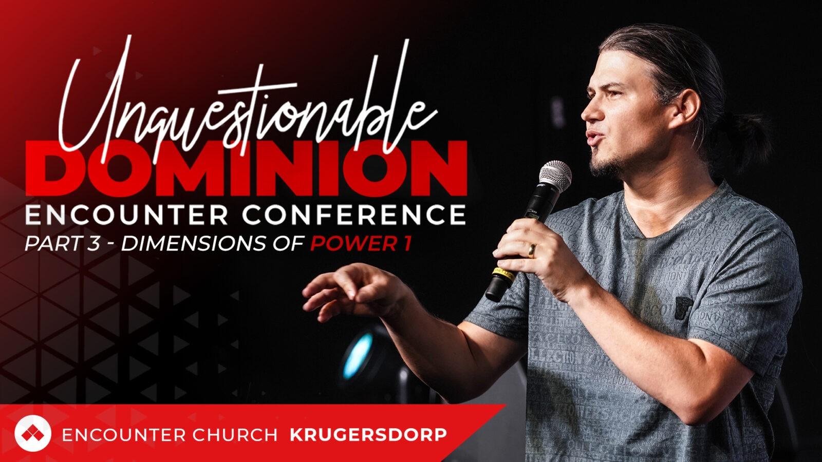 Encounter Conference Krugersdorp Part 3