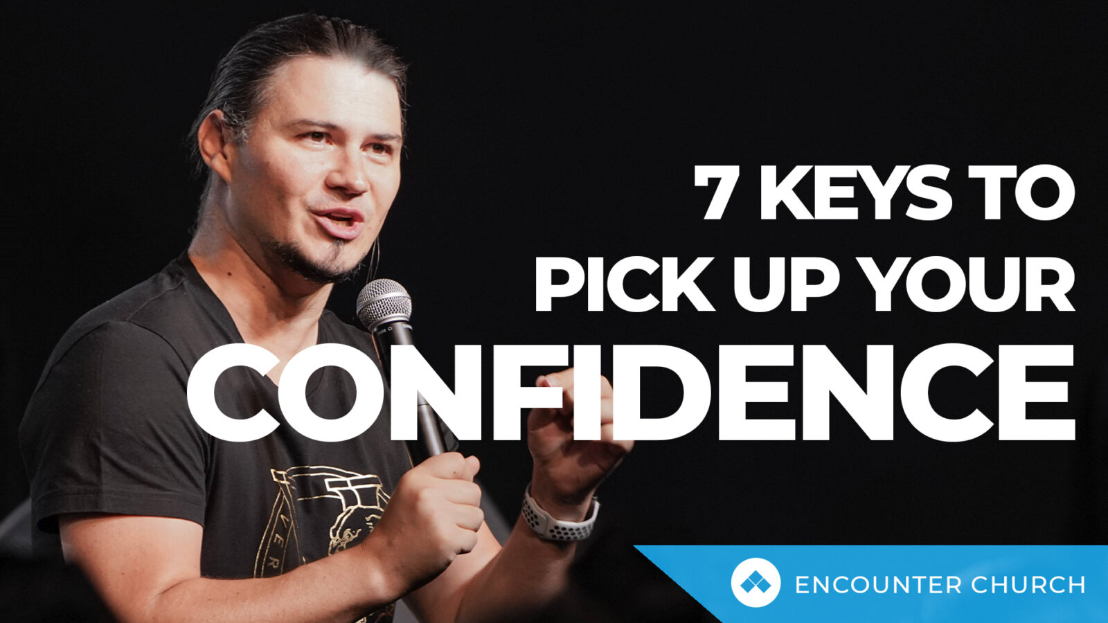 7 Keys To Pick Up Your Confidence