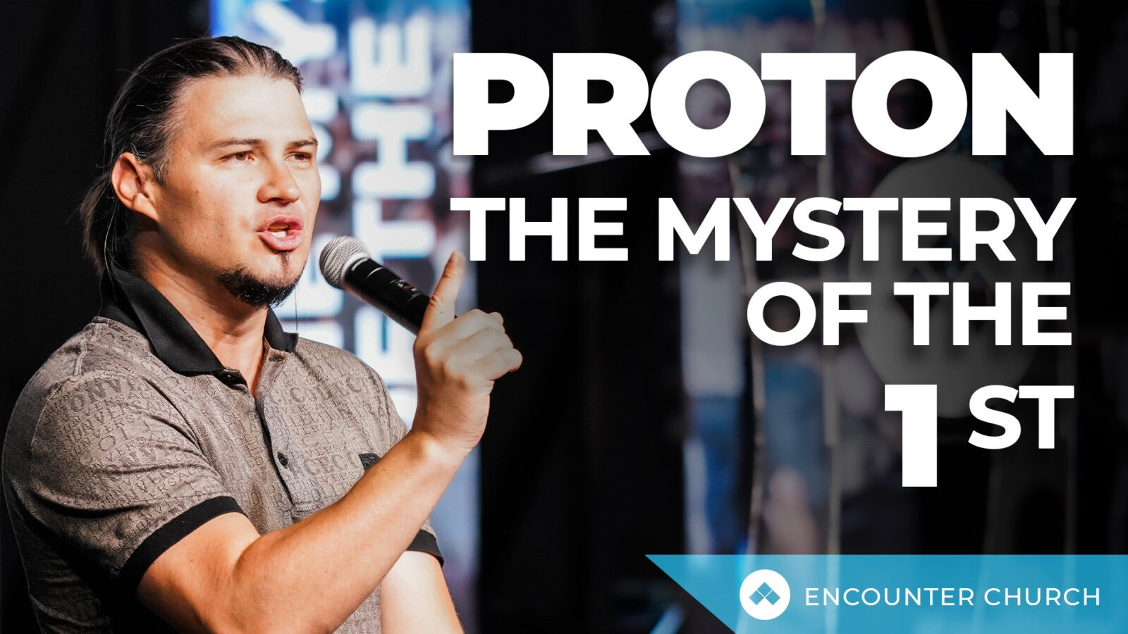 Proton – The Mystery of the First