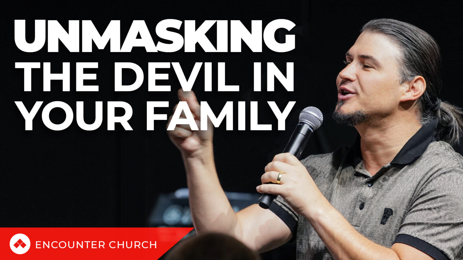 Unmasking The Devil In Your Family