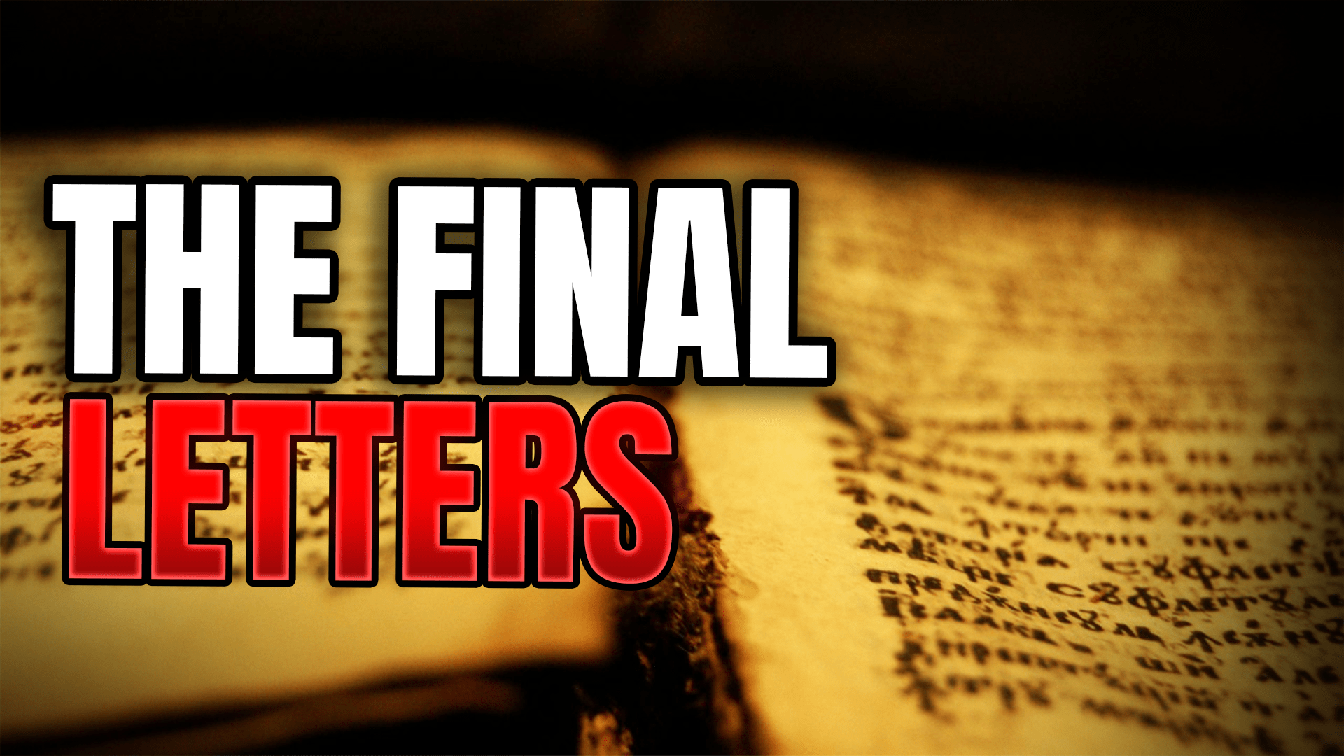 The Final Letters