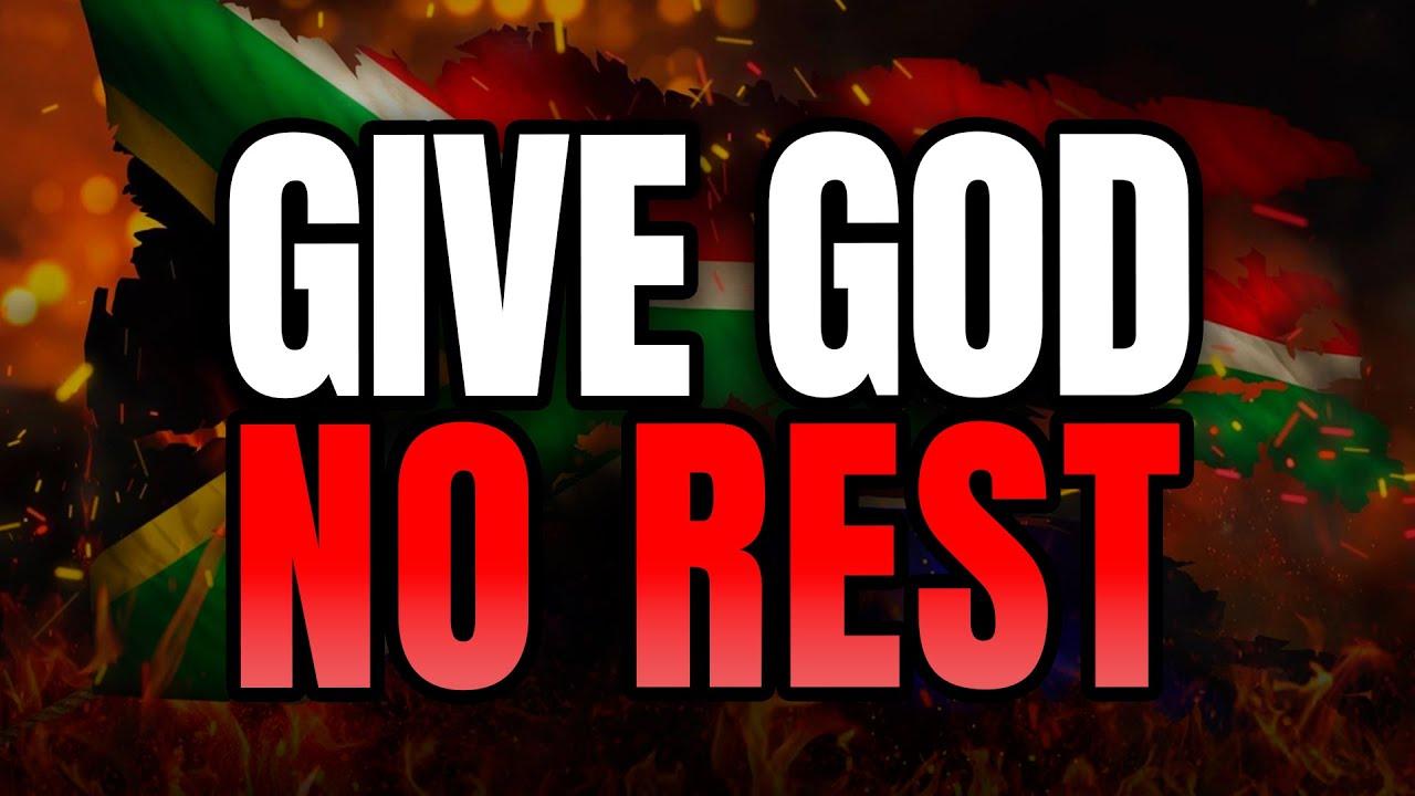 Give God No Rest