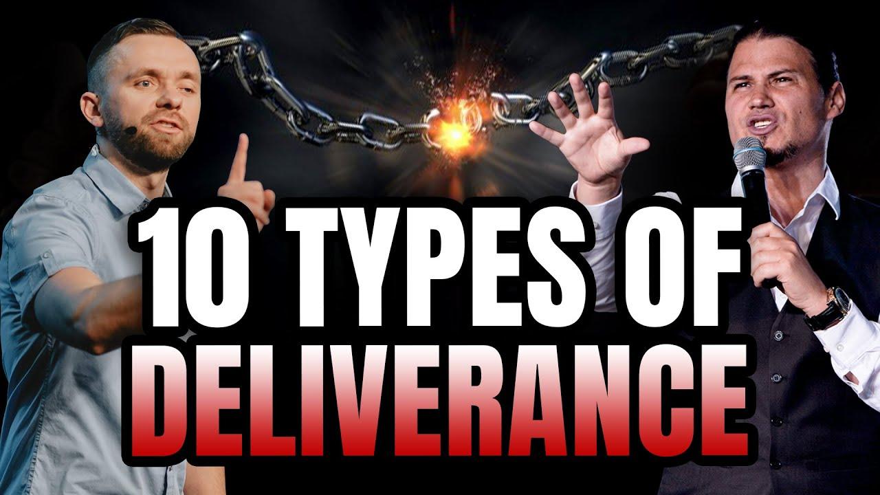 10 Types Of Deliverance