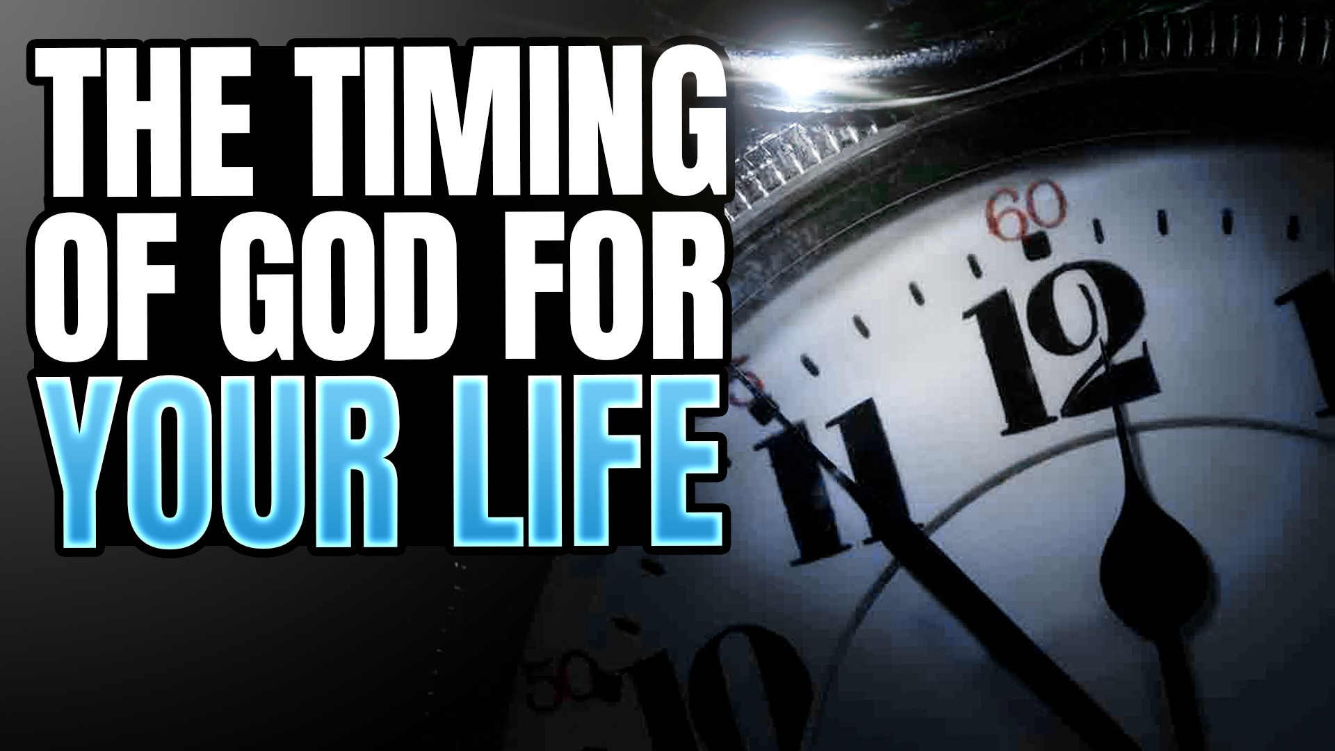 The Timing Of God For Your Life